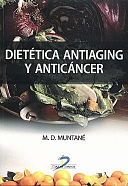dietetica antiaging y anticancer-maria dolors muntane-9788479789121