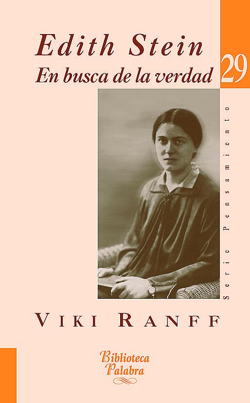 Edith Stein: En Busca De La Verdad por Viki Ranff epub