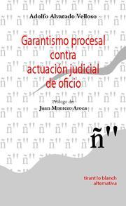 Garantismo Procesal Contra Actuacion Judicial De Oficio por Vv.aa. epub