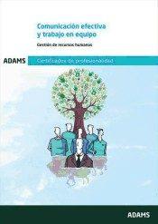 Uf0346: Comunicación Efectiva Y Trabajo En Equipo por Adams