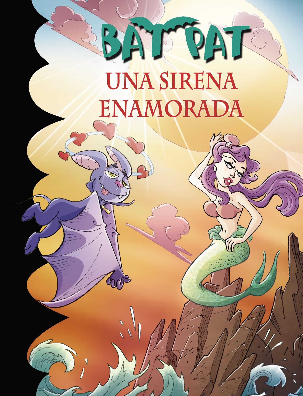 Bat Pat 40:una Sirena Enamorada por Roberto Pavanello