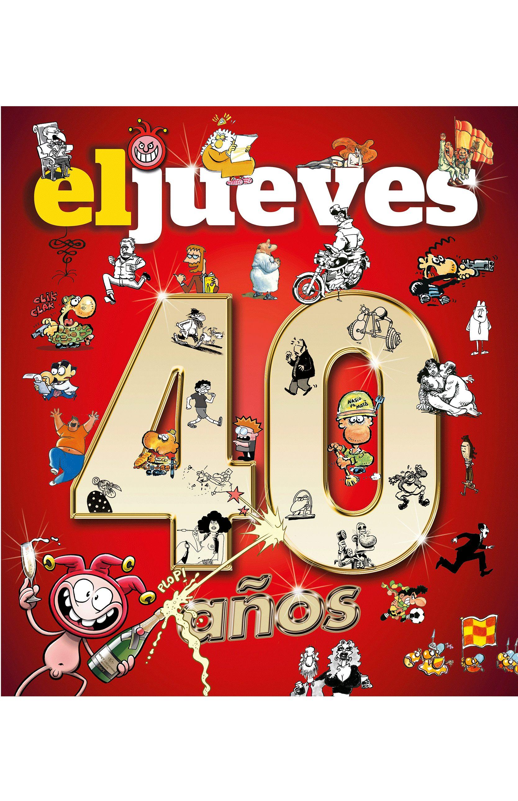 40 Años De Historia Con El Jueves por Vv.aa.