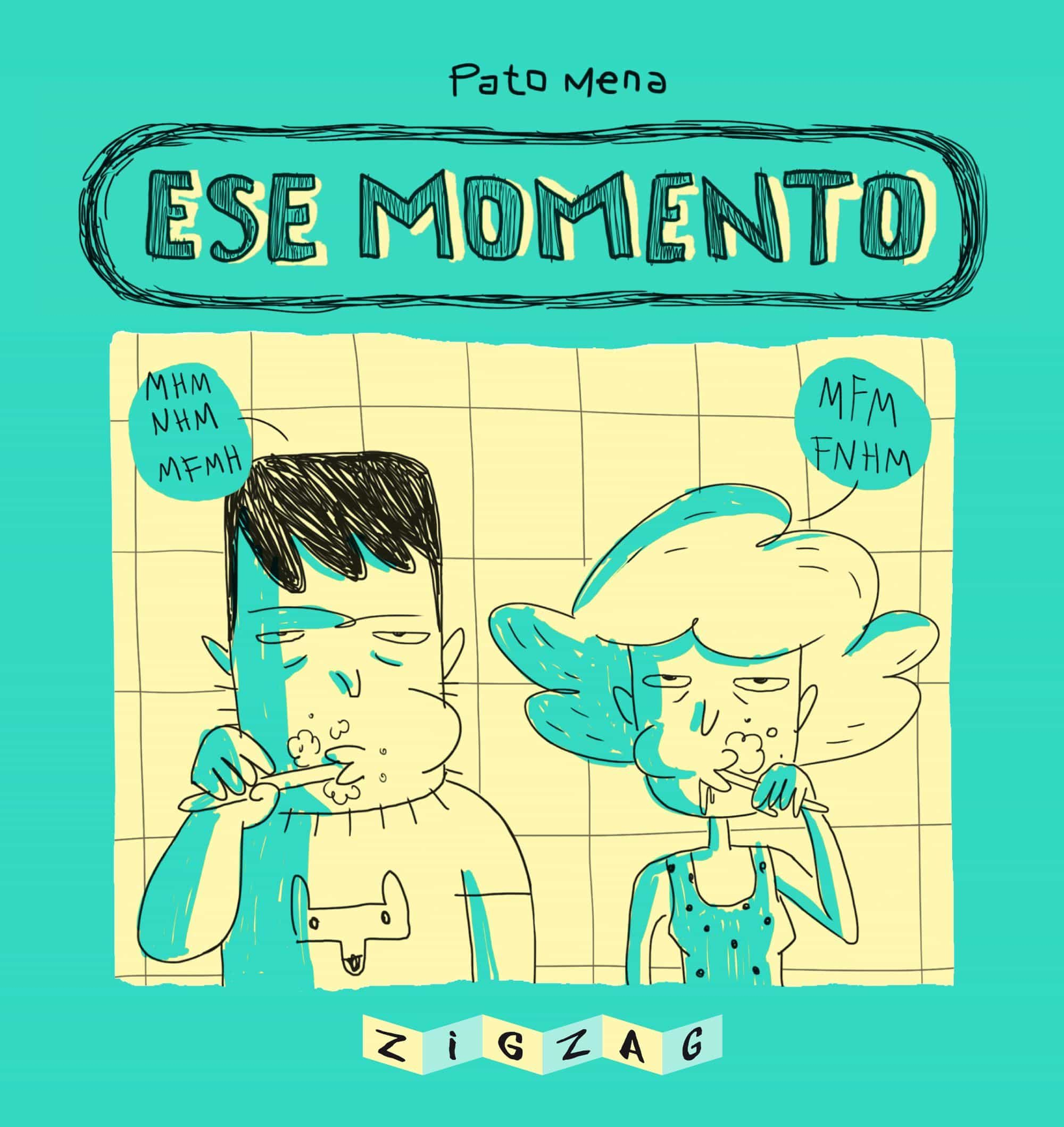 Ese Momento por Pato Mena