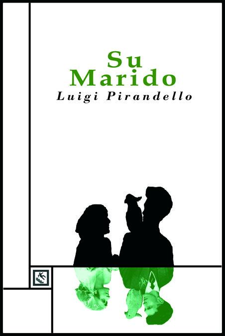 Resultado de imagen para Su Marido Luigi Pirandello
