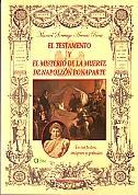 Testamento Y El Misterio De La Muerte De Napoleon por Manuel Santiago Arenas Roca epub