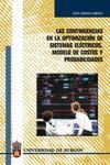 Las Contingencias En La Optimizacion De Sistemas Electricos. Mode Lo De Costes Y Probabilidades por Jesus Sagredo Gonzalez