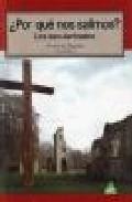 ¿por Que Nos Salimos?: Los Secularizados por Antonio Signes