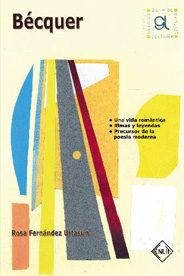 Becquer (guia De Lectura) por Rosa Fernandez Urtasun Gratis