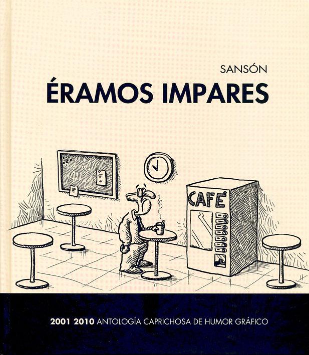 eramos impares: 2001-2010 antologia caprichosa de humor grafico-9788497186421