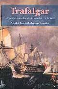 Trafalgar Y El Conflicto Naval Anglo-español Del Siglo Xviii por Agustin Ramon Rodriguez Gonzalez epub