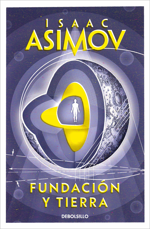 Fundacion Y Tierra por Isaac Asimov