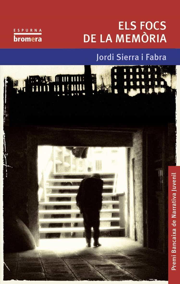 Els Focs De La Memoria por Jordi Sierra I Fabra epub