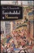 Espiritualidad Y Masoneria por Jorge E. Sanguinetti