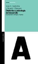 Dialectica Y Psicologia Del Desarrollo: El Pensamento De Piaget Y Vigotsky por Jose A. Castorina Gratis