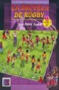 La Escuela De Rugby por Jean-pierre Rumin epub