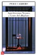 Aqui Descansa Nevares Y Gente Del Altiplano por Pere Calders