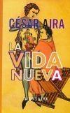 La Vida Nueva por Cesar Aira epub