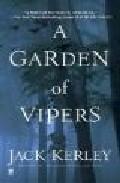 A Garden Of Vipers por Jack Kerley Gratis