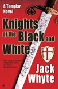 Knights Of The Black And White por Jack Whyte