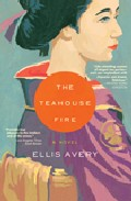 The Teahouse Fire por Ellis Avery epub