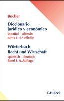 worterbuch der rechtssprache und wirtschaftssprache; diccionario juridico y economico (tl.1)  (6 ed.)-herbert j. becher-9783406620331