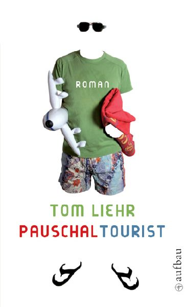 Pauschal Tourist por Tom Liehr epub