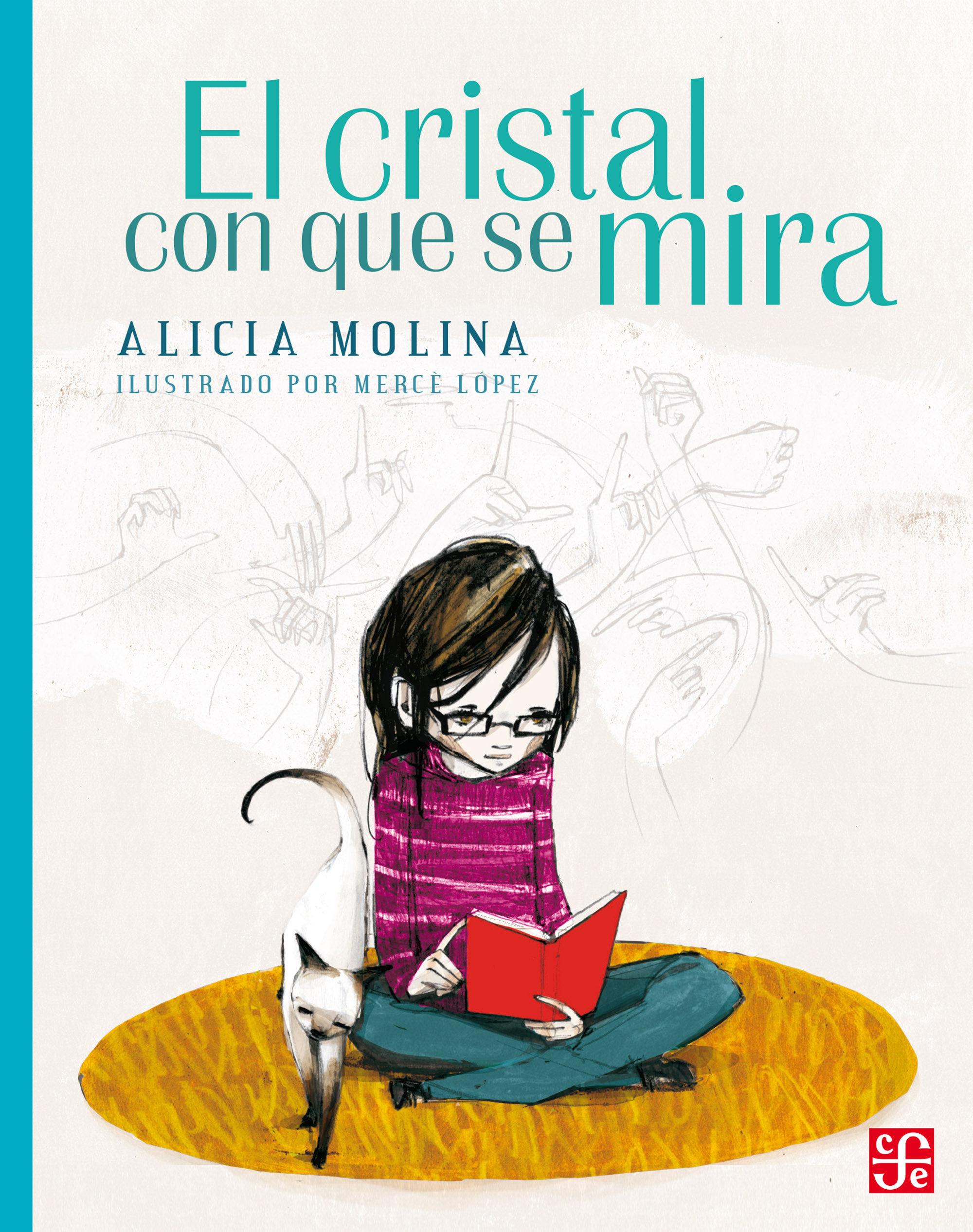 """""""El cristal con que se mira"""" de Alicia Molina 9786071613431"""