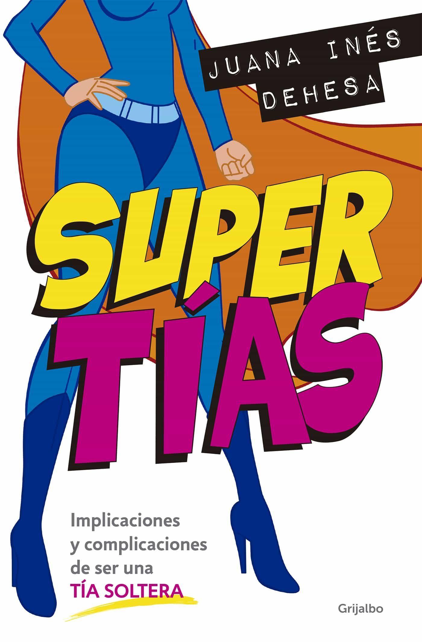 Supertías   por Juana Ines Dehesa epub