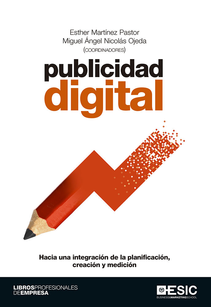 Publicidad Digital por Esther (coord.) Martinez Pastor;                                                                                                                                                                    