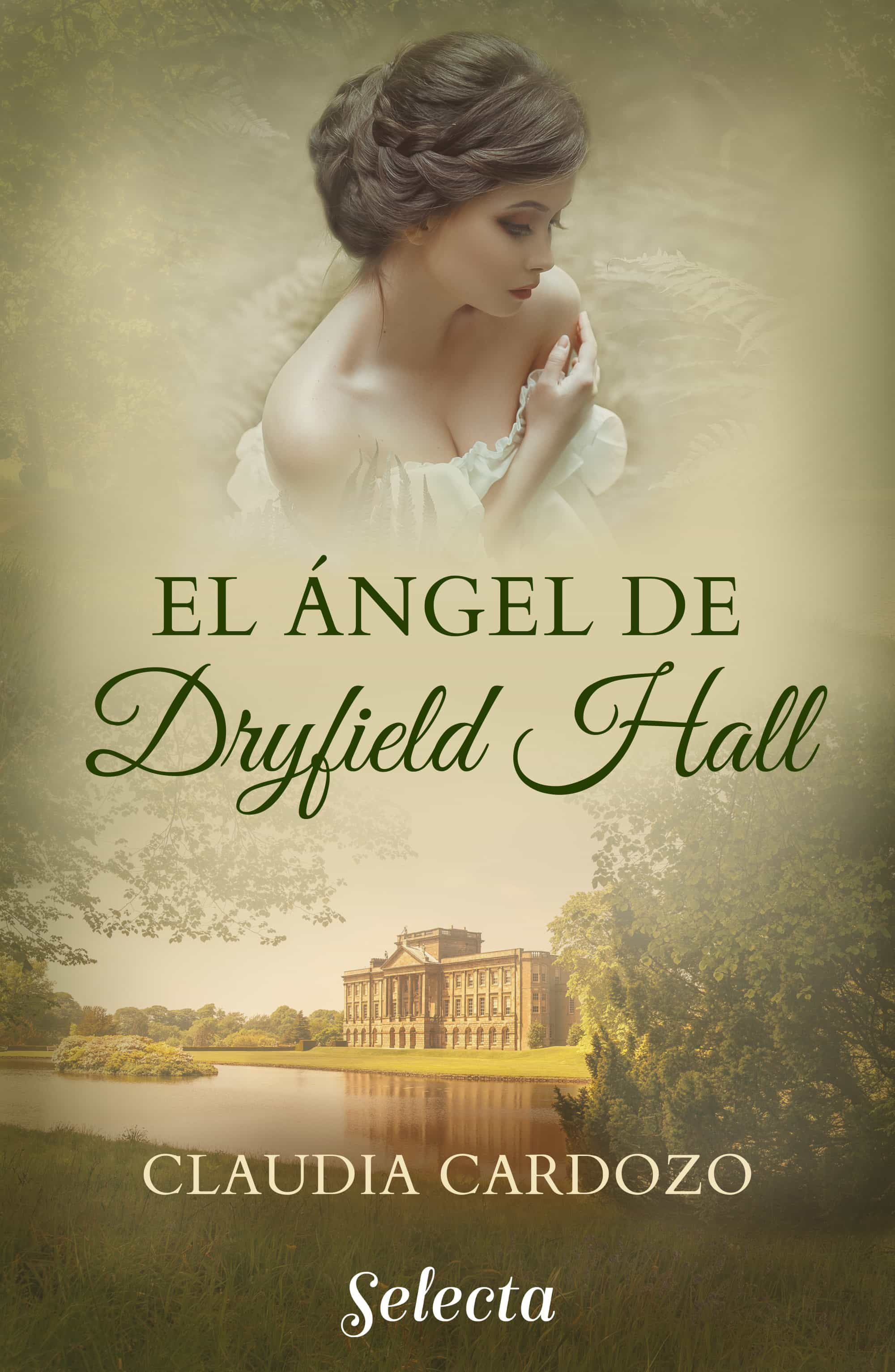 el ángel de dryfield hall (ebook)-claudia cardozo-9788417540531