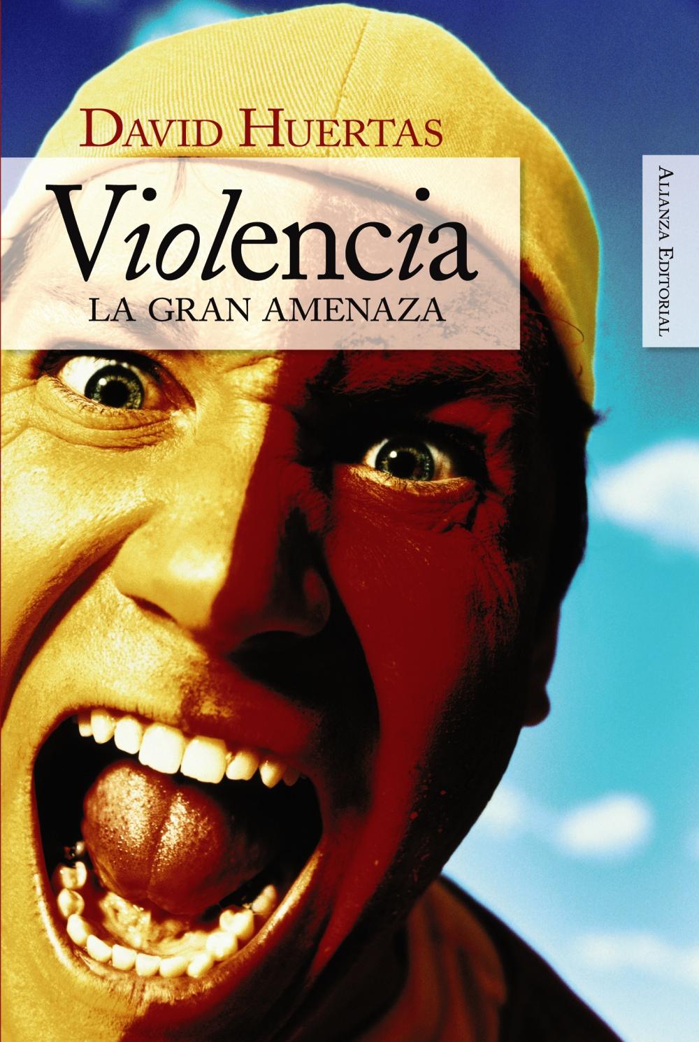 Violencia: La Gran Amenaza por David Huertas Gratis