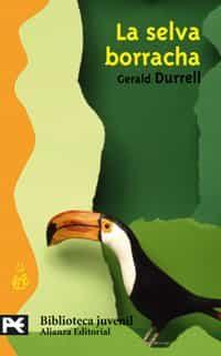 La Selva Borracha por Gerald Durrell epub