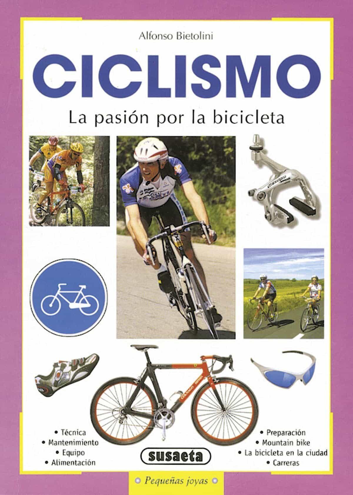 Ciclismo: La Pasion Por La Bicicleta por Alfonso Bietolini epub