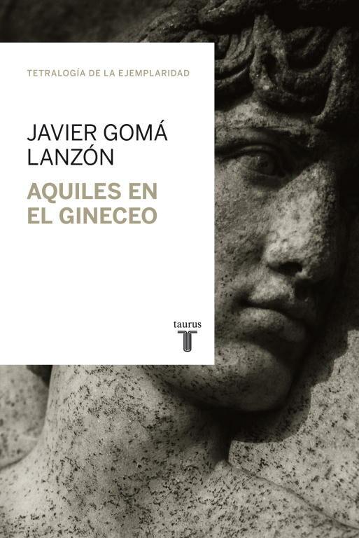 Aquiles En El Gineceo por Javier Goma Lanzon