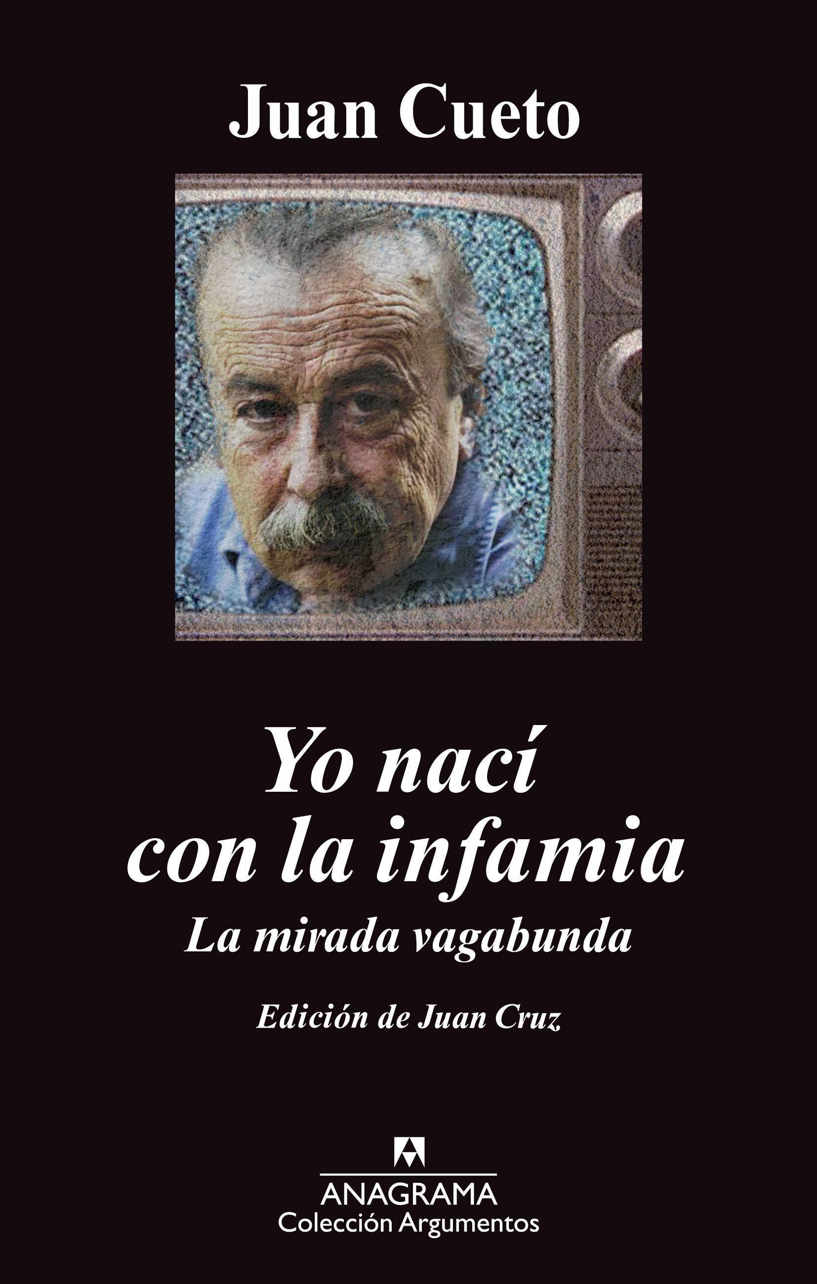 Yo Nací Con La Infamia   por Juan Cueto Alas