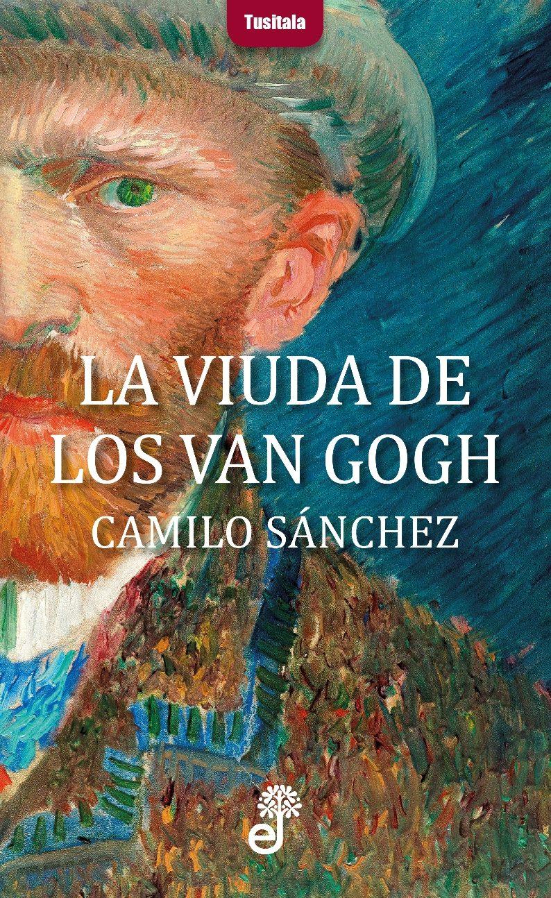 la viuda de los van gogh-camilo sanchez-9788435012331