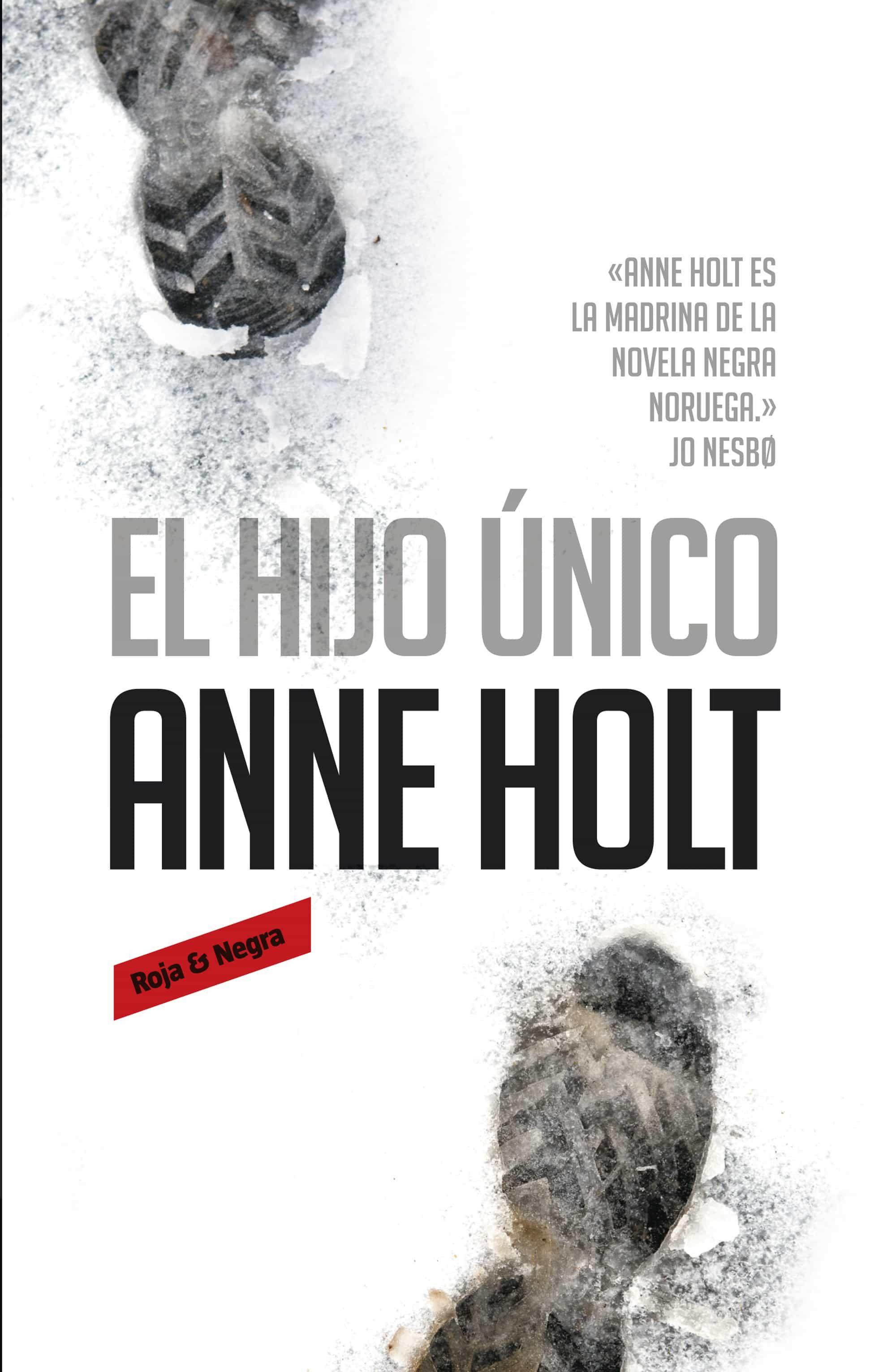 El Hijo Único (hanne Wilhelmsen 3)   por Anne Holt