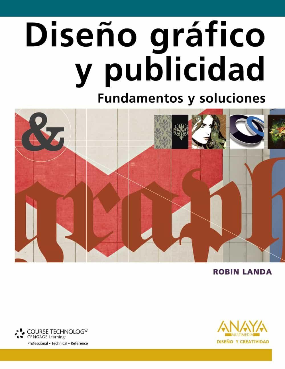 DISEÑO GRAFICO Y PUBLICIDAD. FUNDAMENTOS Y SOLUCIONES | ROBIN LANDA | Comprar libro 9788441528031