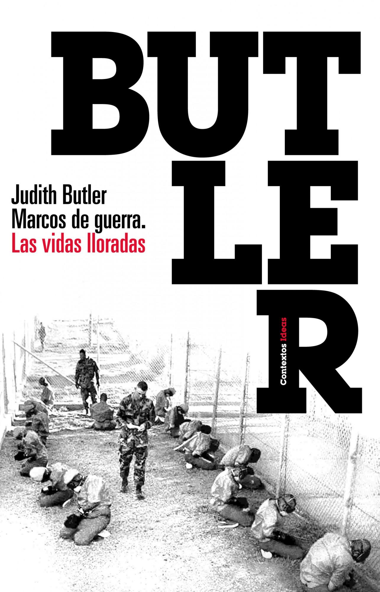 MARCOS DE GUERRA: LAS VIDAS LLORADAS   JUDITH BUTLER   Comprar libro ...