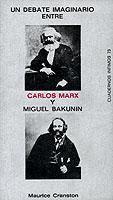 Debate Imaginario Entre Carlos Marx Y Miguel Bakunin Un PDF Descargar