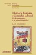 Memoria Historica E Identidad Cultural: De La Postguerra A La Pos Tmodernidad por Jose F. Colmeiro epub