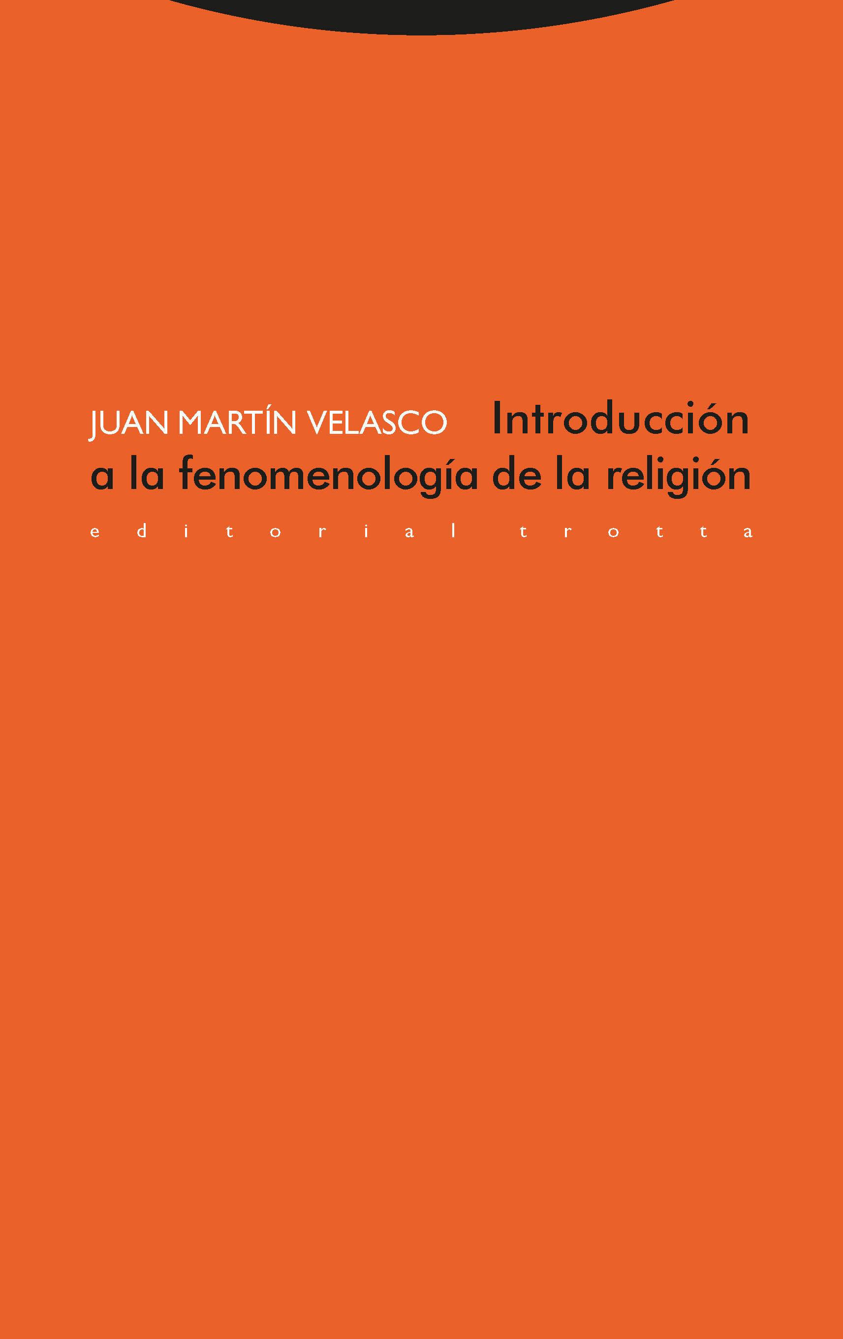 Introduccion A La Fenomenologia De La Religion por Juan Martin Velasco Gratis