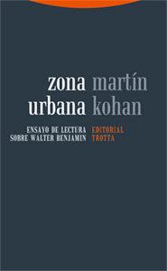 Zona Urbana por Martin Kohan
