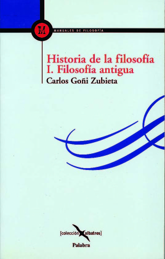 Historia De La Filosofia por Carlos Goñi Zubieta