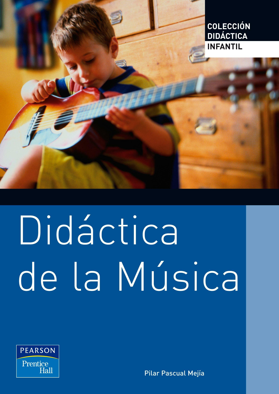 Didactica De La Musica Infantil por Pilar Pascual epub