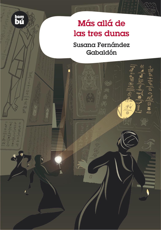 Mas Alla De Las Tres Dunas por Susana Fernandez