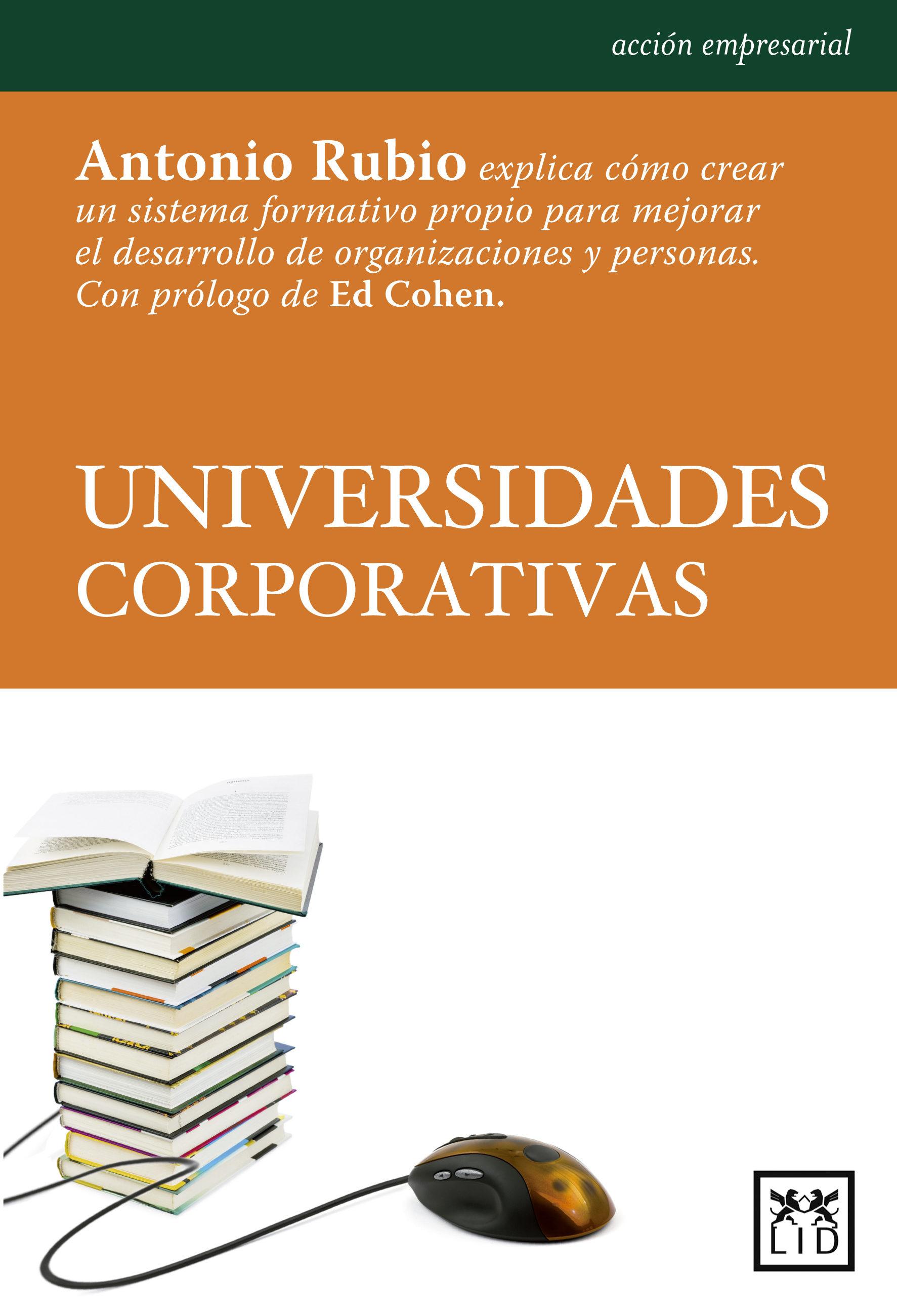 Universidades Corporativas   por Antonio Rubio