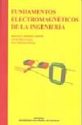 Fundamentos Electromagneticos De La Ingenieria por Marcos Gimenez Valentin Gratis
