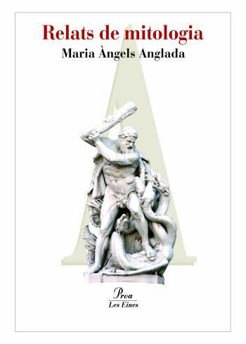 Relats De Mitologia: Herois I Deus por Anglada Maria Àngels