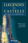 Llegendes Dels Castells Del Valles Oriental por Gloria Campoy;                                                                                                                                                                                                          Aloma Duran